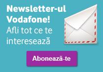 Newsletterul Vodafone! Afli tot ce te interesează