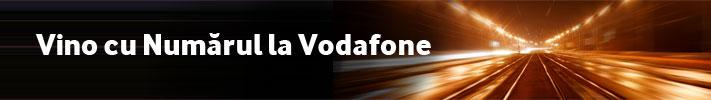 Vino cu Numarul in VOdafone