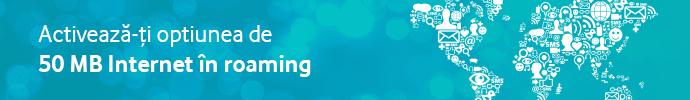 Activează-ţi opţinea de 50 Mb internet în roaming